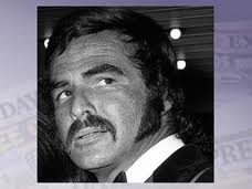 The famous moustache - Burt Reynolds